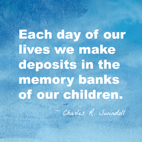 parenting-quote-about-memories-680
